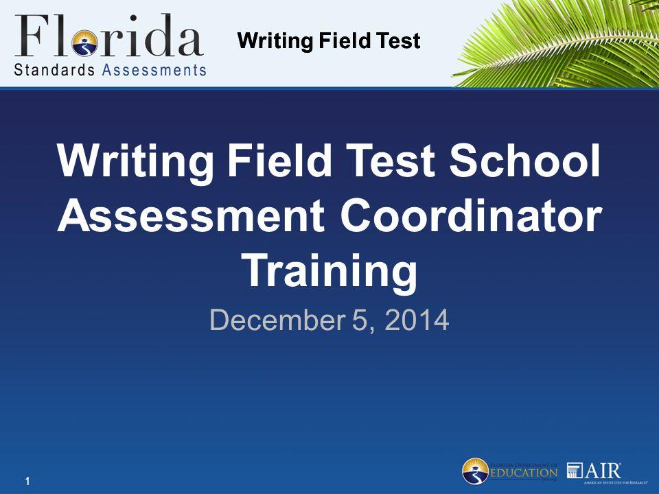 Writing Field Test School Assessment Coordinator Training