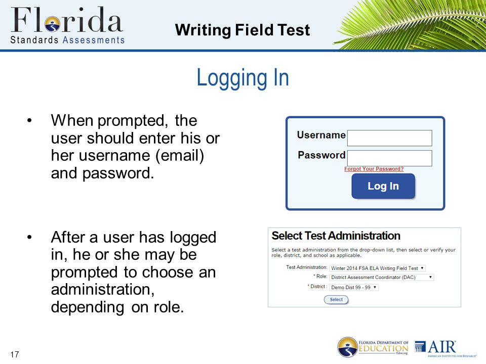 Logging In When prompted, the user should enter his or her username (email) and password.