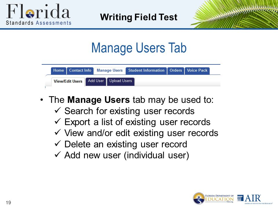 Manage Users Tab The Manage Users tab may be used to: