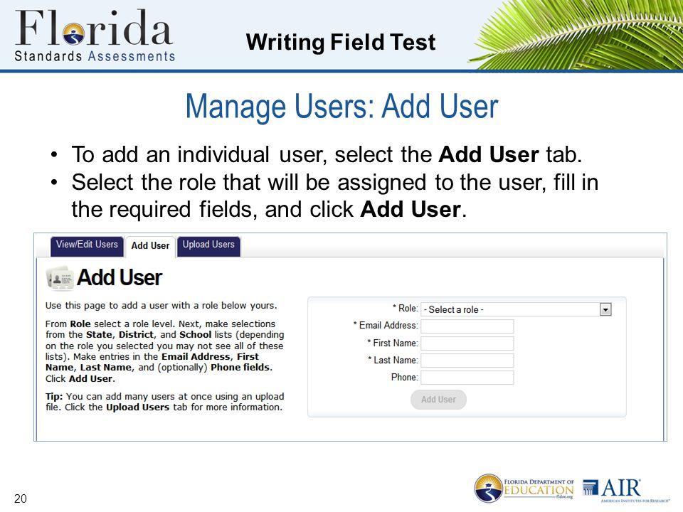 Manage Users: Add User To add an individual user, select the Add User tab.
