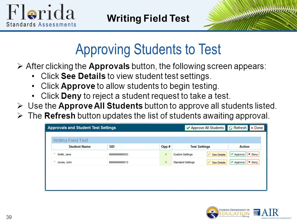 Approving Students to Test