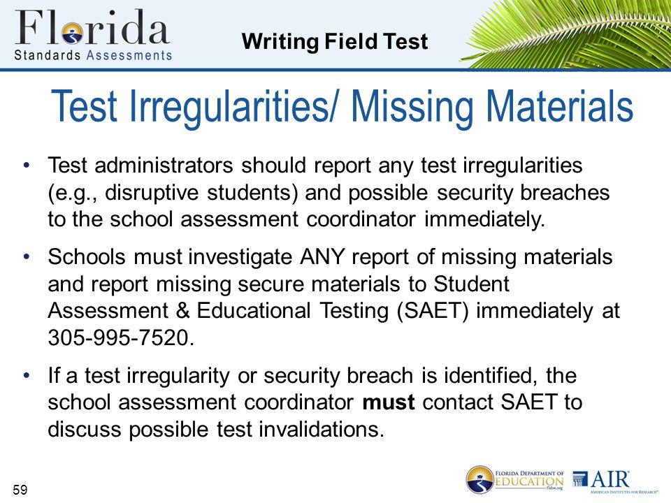Test Irregularities/ Missing Materials