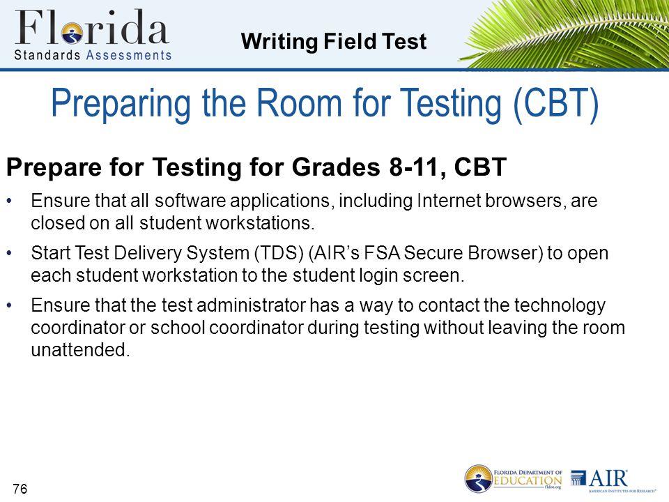 Preparing the Room for Testing (CBT)