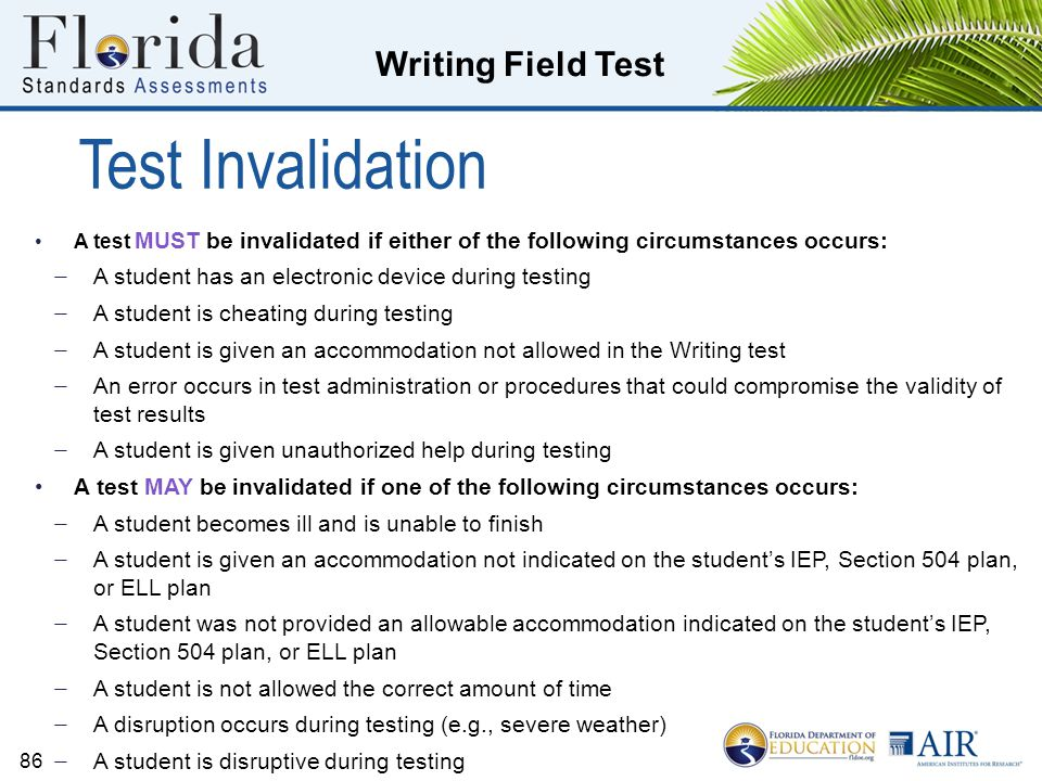 Test Invalidation A student has an electronic device during testing