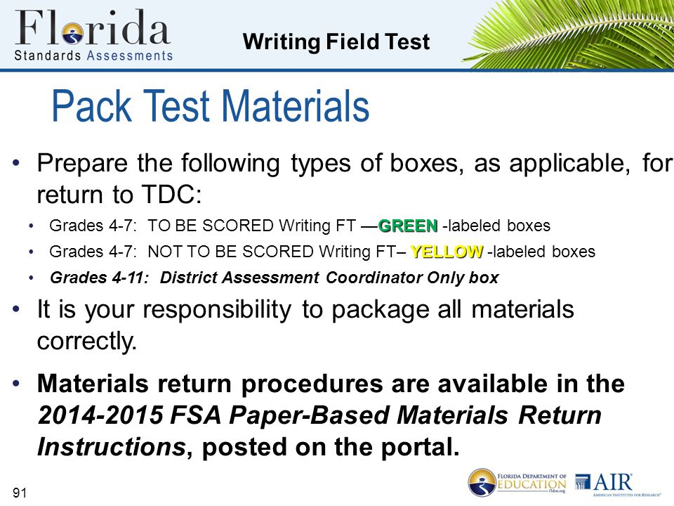 Pack Test Materials Prepare the following types of boxes, as applicable, for return to TDC:
