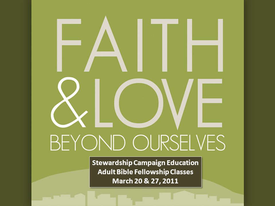 Stewardship Campaign Education Adult Bible Fellowship Classes