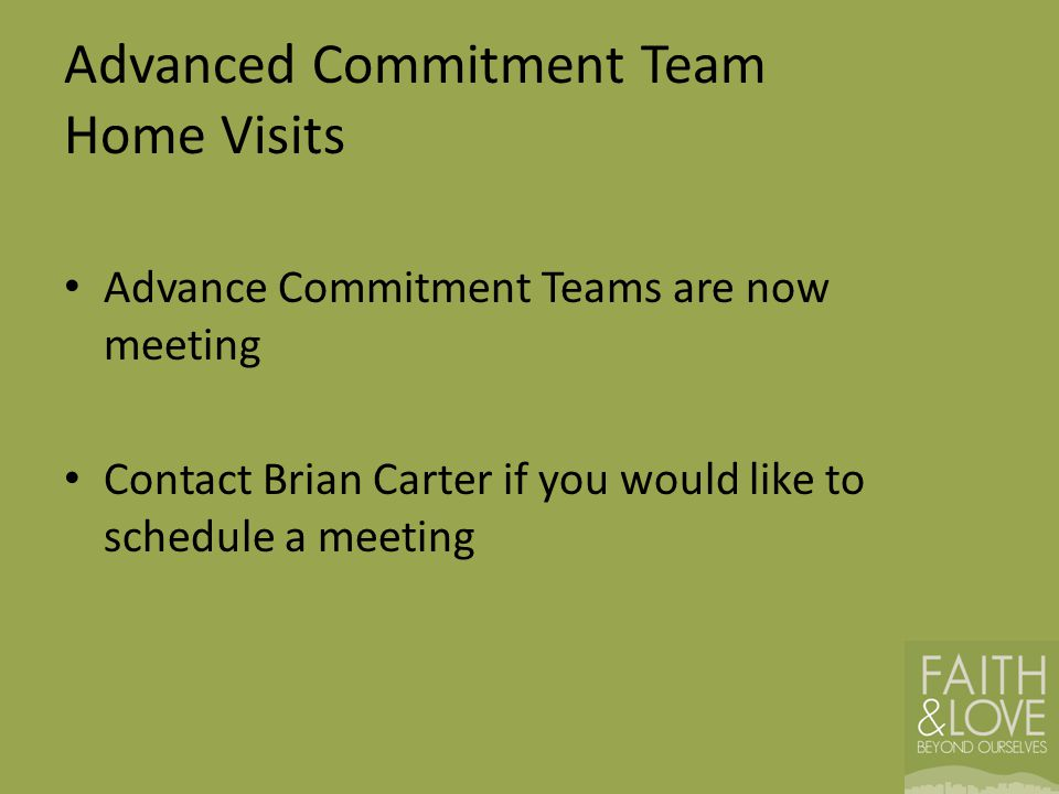 Advanced Commitment Team Home Visits
