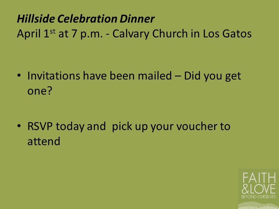 Hillside Celebration Dinner April 1st at 7 p. m