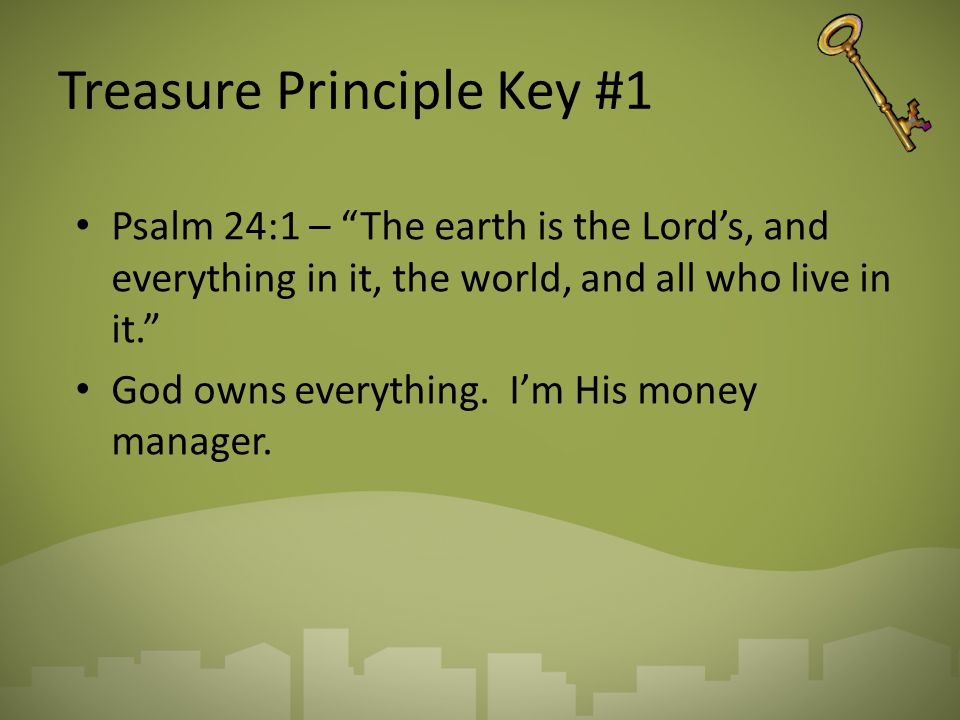 Treasure Principle Key #1