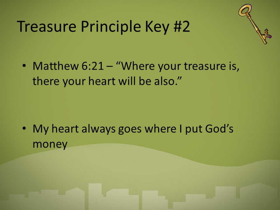Treasure Principle Key #2