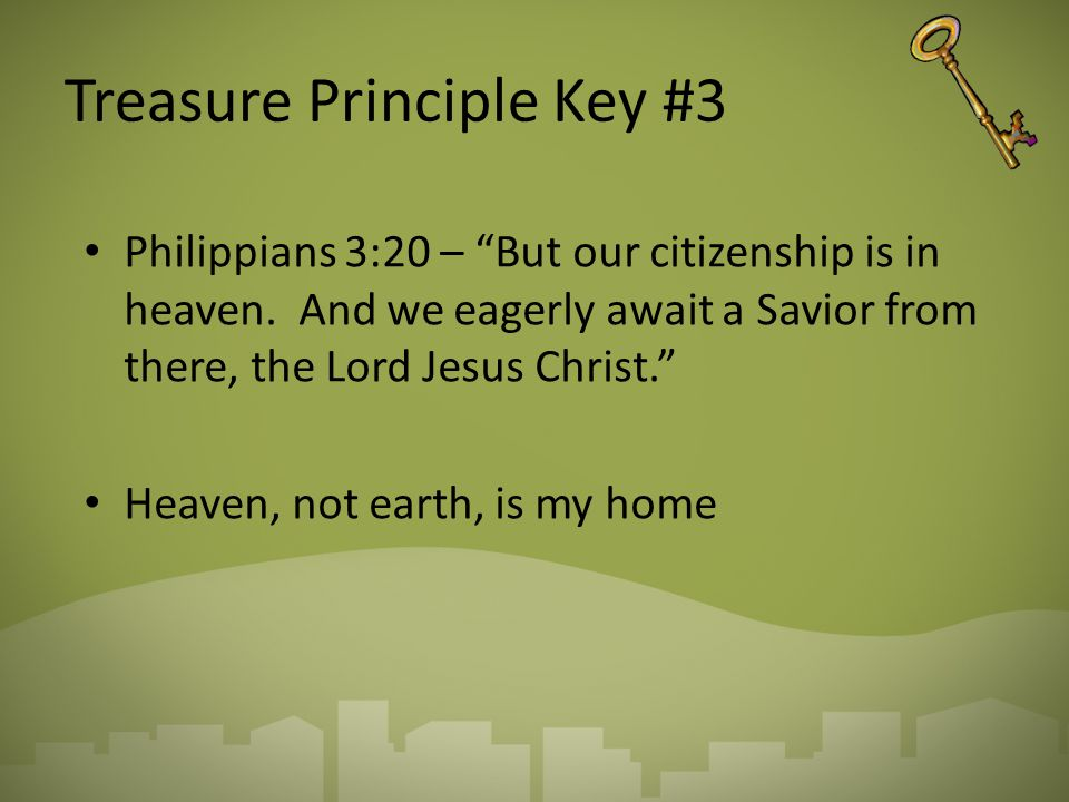 Treasure Principle Key #3