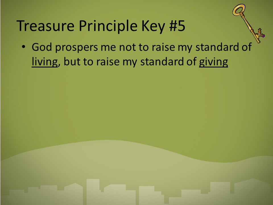 Treasure Principle Key #5