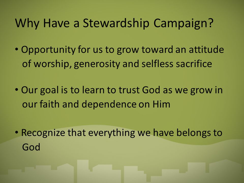 Why Have a Stewardship Campaign