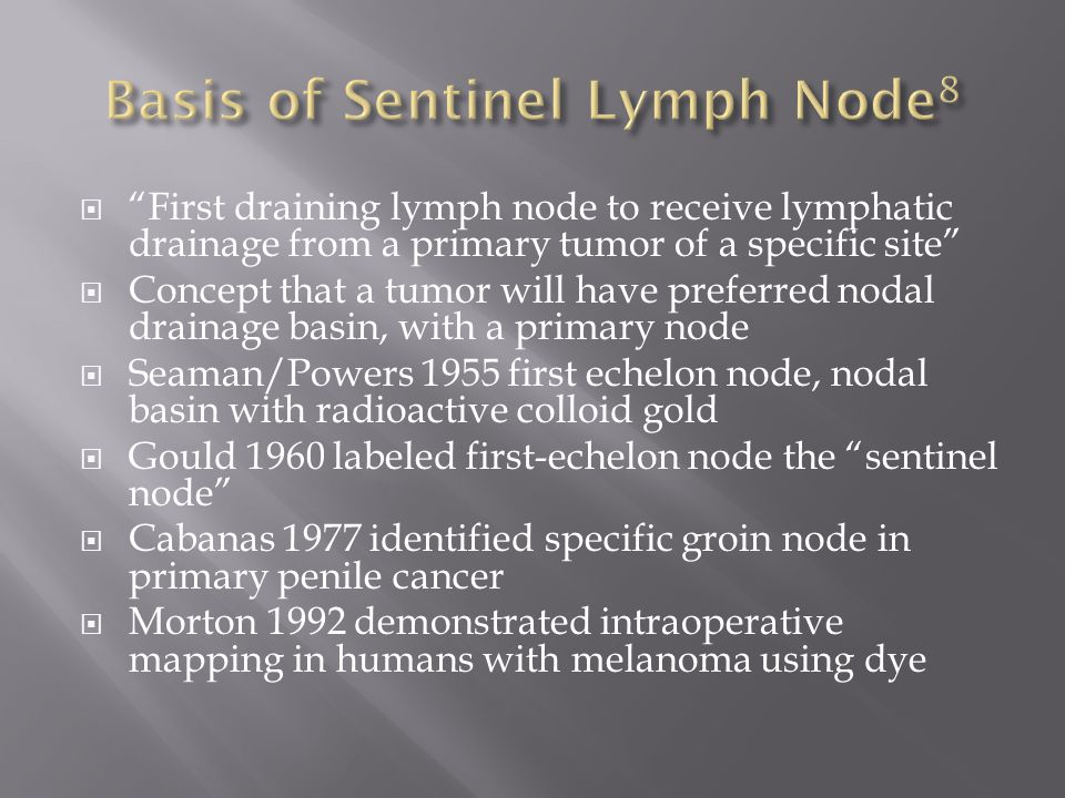 Basis of Sentinel Lymph Node8