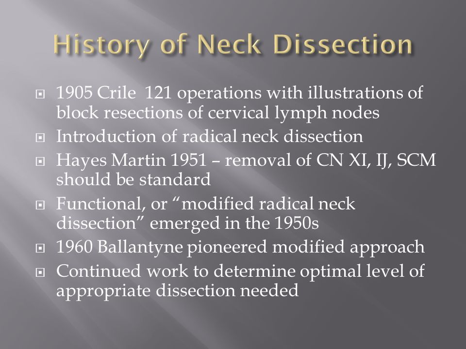 History of Neck Dissection