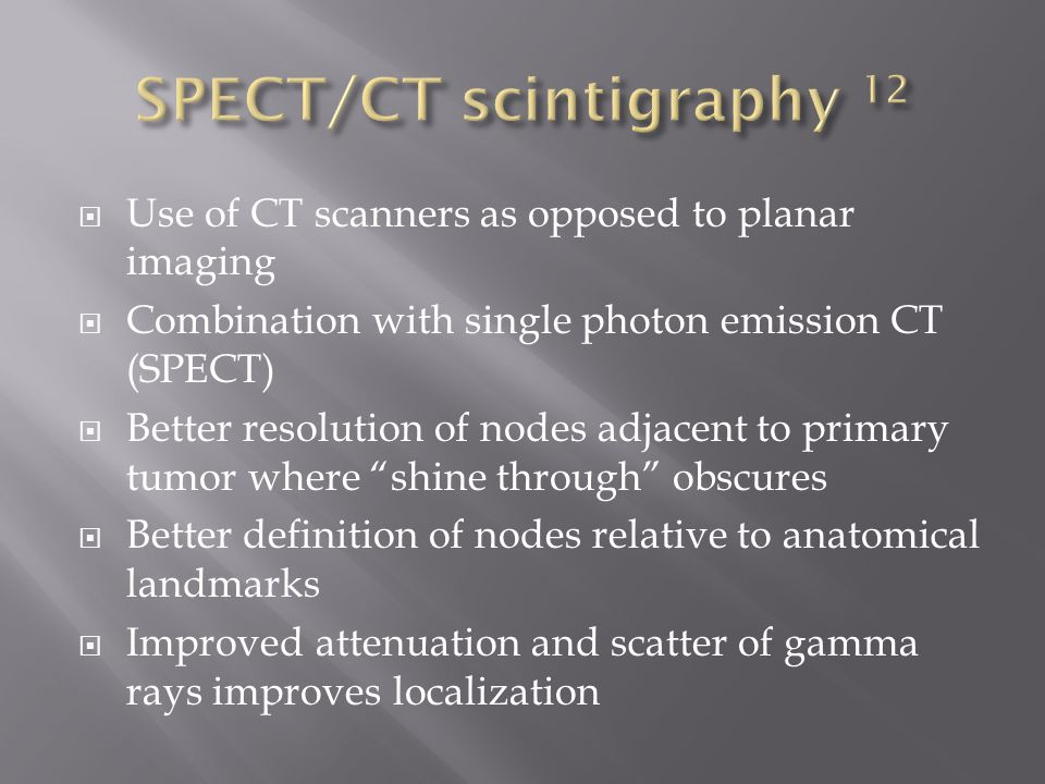 SPECT/CT scintigraphy 12