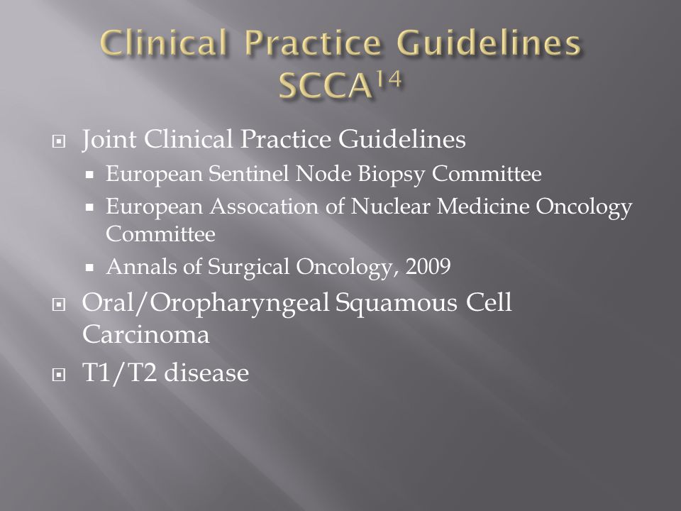 Clinical Practice Guidelines SCCA14
