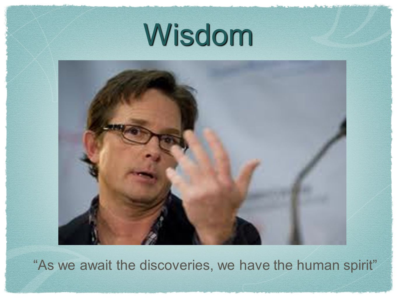 As we await the discoveries, we have the human spirit