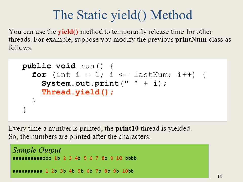The Static yield() Method