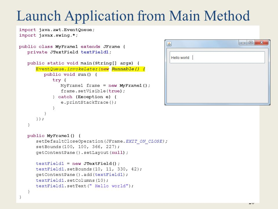 Launch Application from Main Method