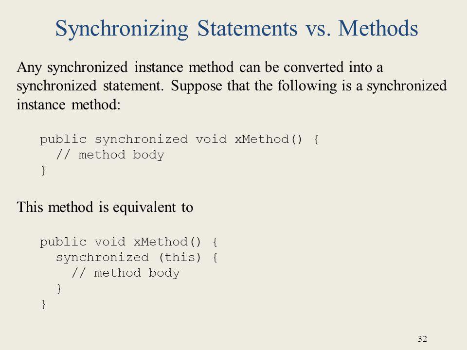 Synchronizing Statements vs. Methods