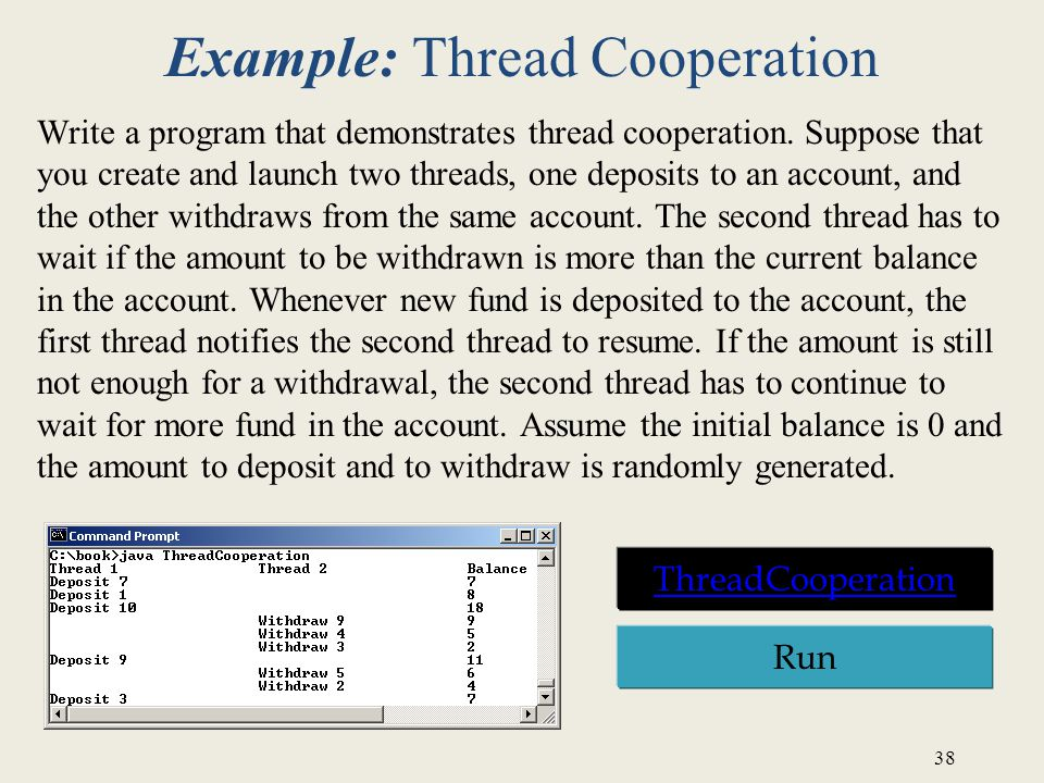 Example: Thread Cooperation