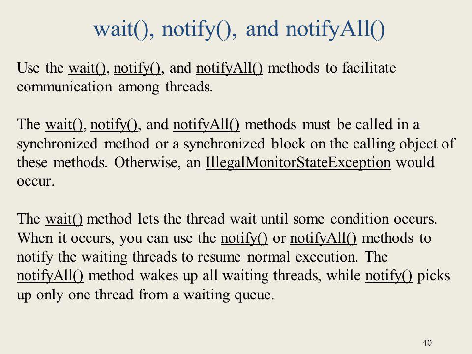 wait(), notify(), and notifyAll()