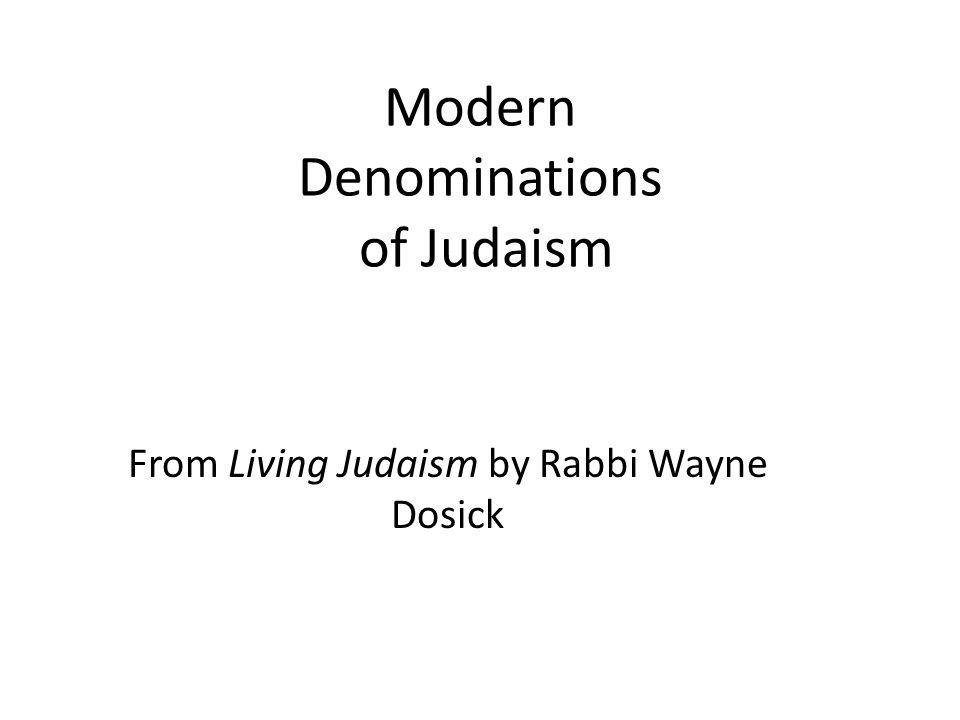 Modern Denominations of Judaism