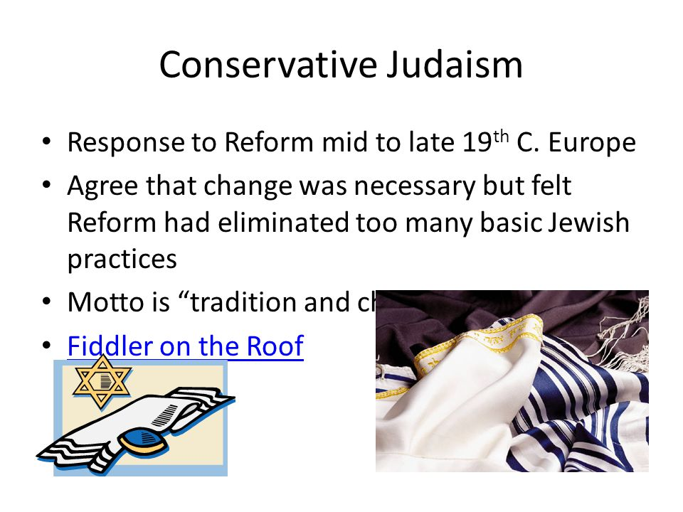 Conservative Judaism Response to Reform mid to late 19th C. Europe