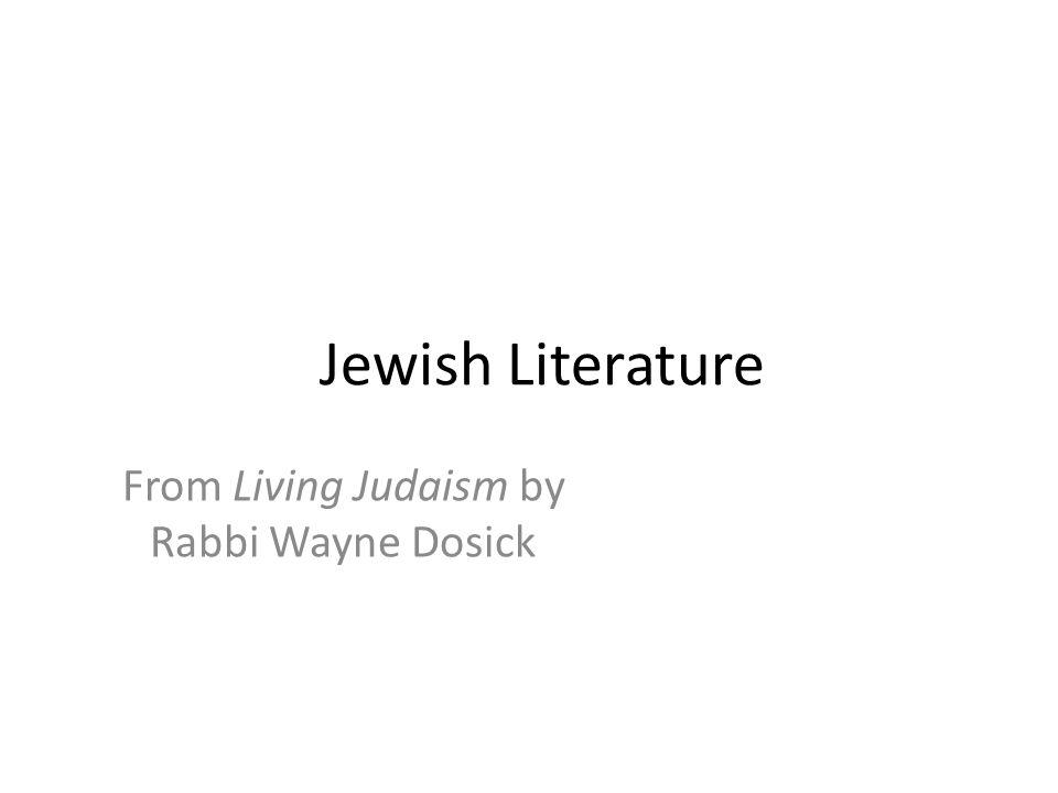 From Living Judaism by Rabbi Wayne Dosick