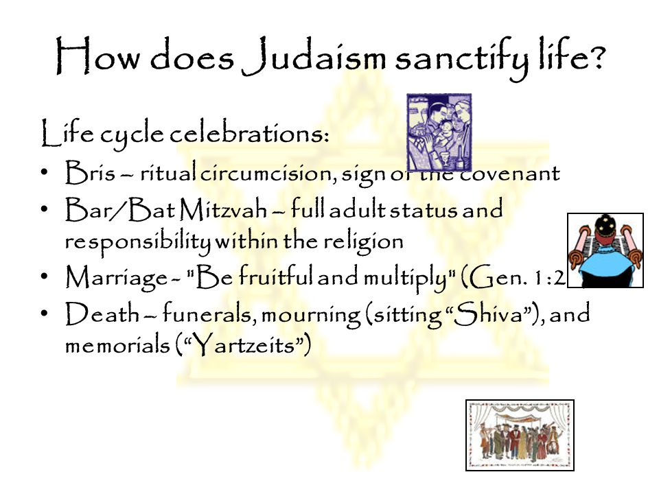 How does Judaism sanctify life