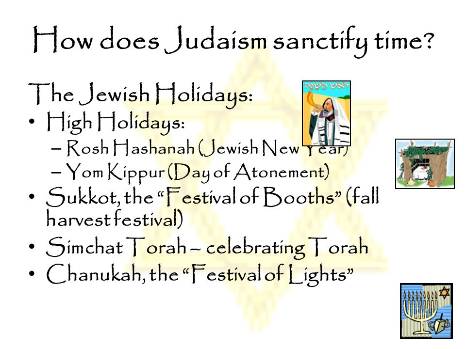 How does Judaism sanctify time
