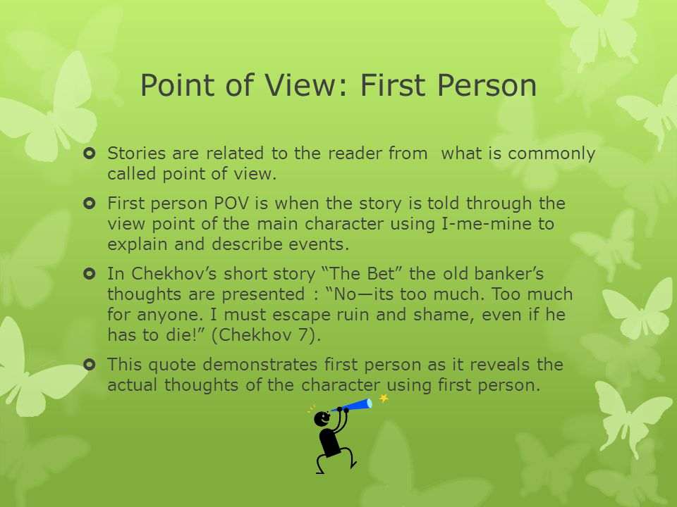 Point of View: First Person