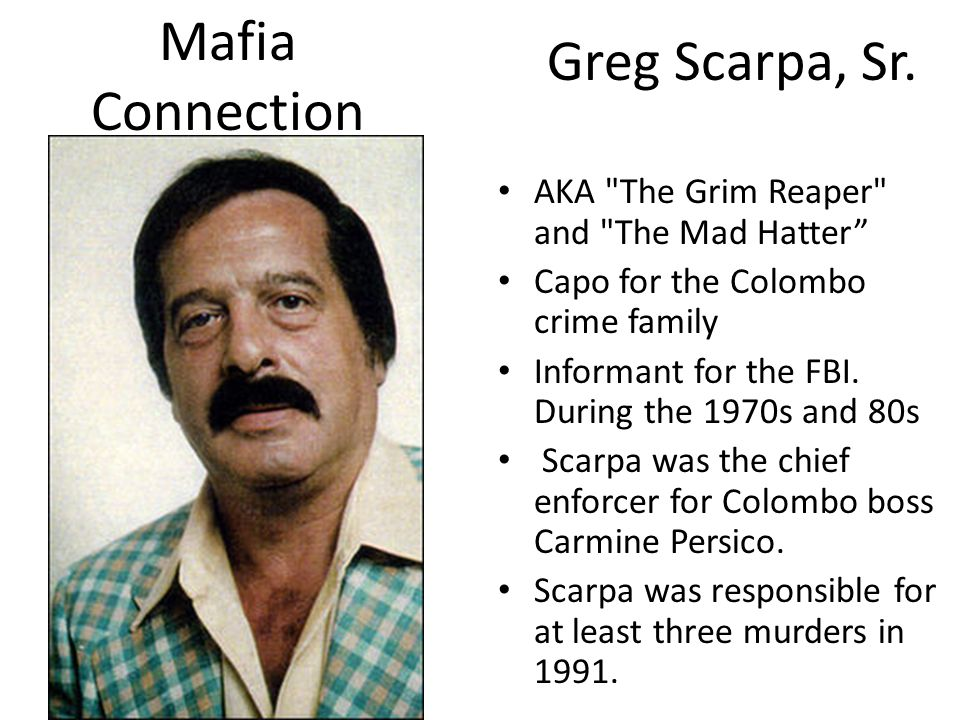 Mafia Greg Scarpa, Sr. Connection