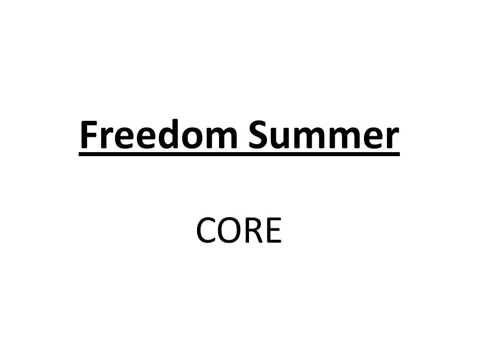 Freedom Summer CORE