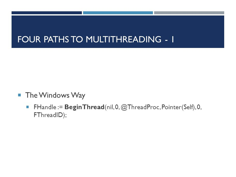 Four paths to multithreading - 1