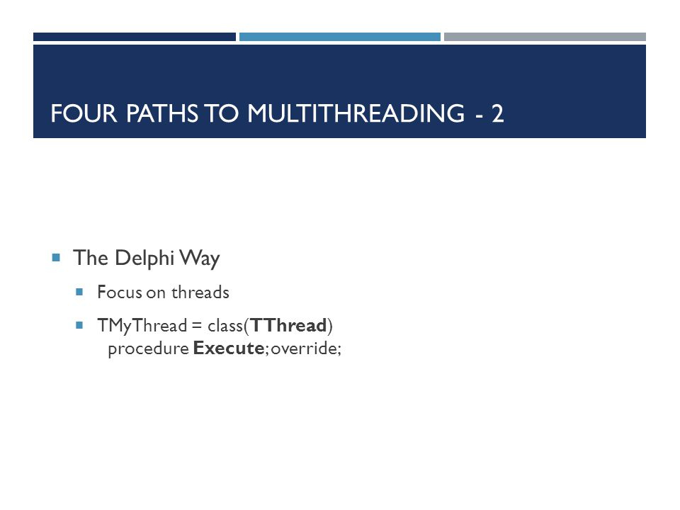 Four paths to multithreading - 2