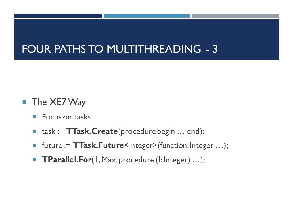 Four paths to multithreading - 3