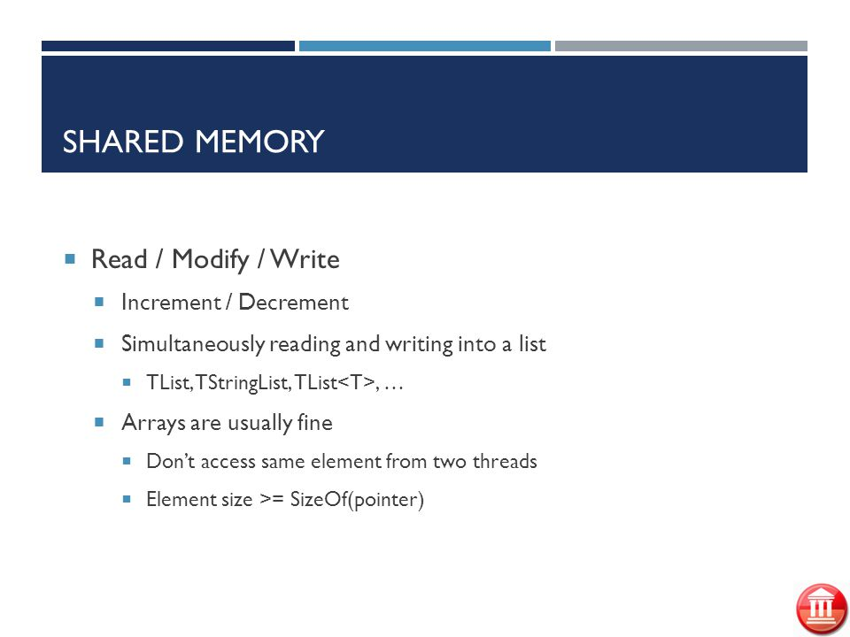 Shared memory Read / Modify / Write Increment / Decrement