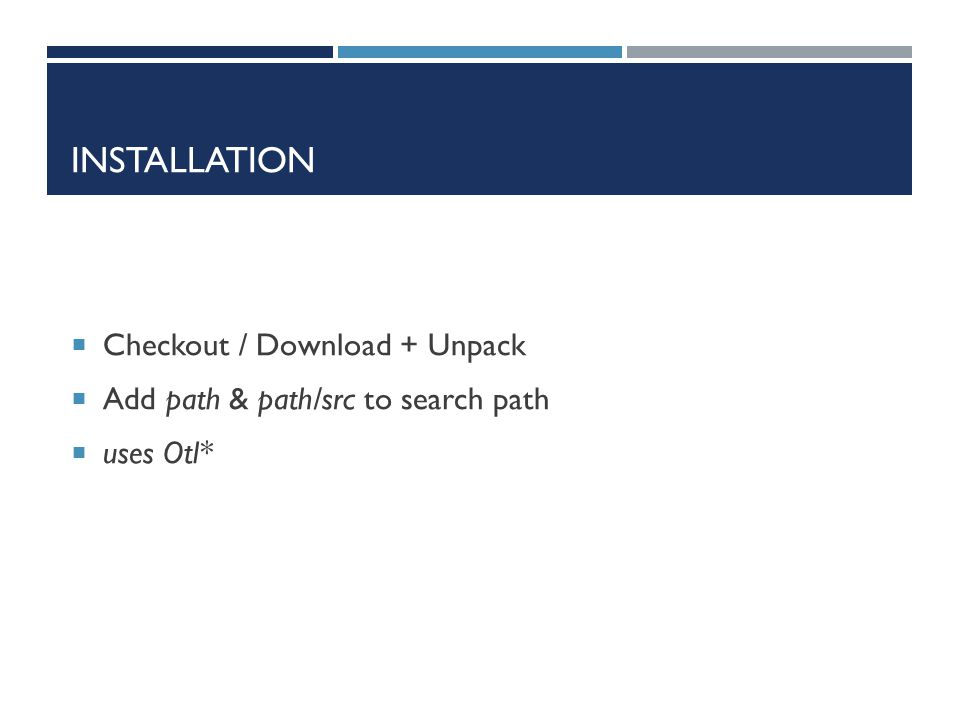 Installation Checkout / Download + Unpack