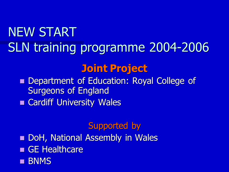 NEW START SLN training programme 2004-2006