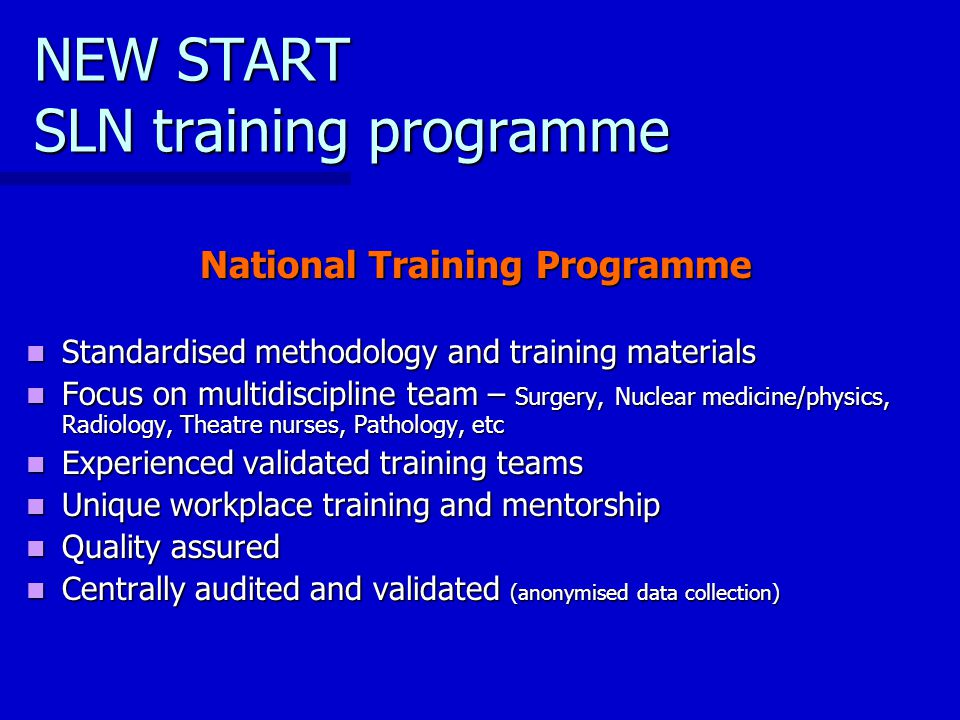 NEW START SLN training programme