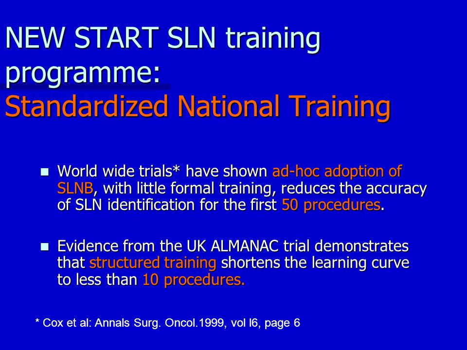 NEW START SLN training programme: Standardized National Training