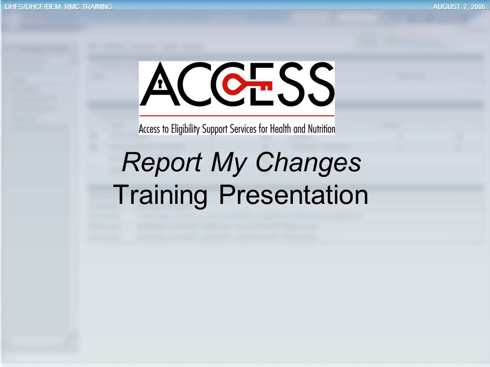 Report My Changes Training Presentation