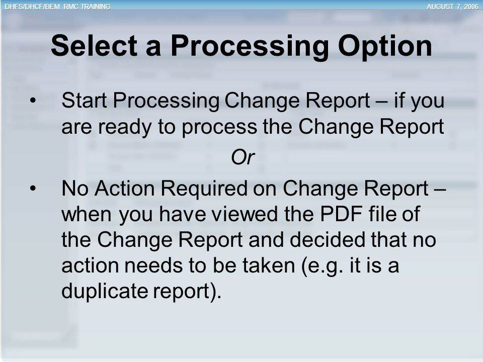 Select a Processing Option