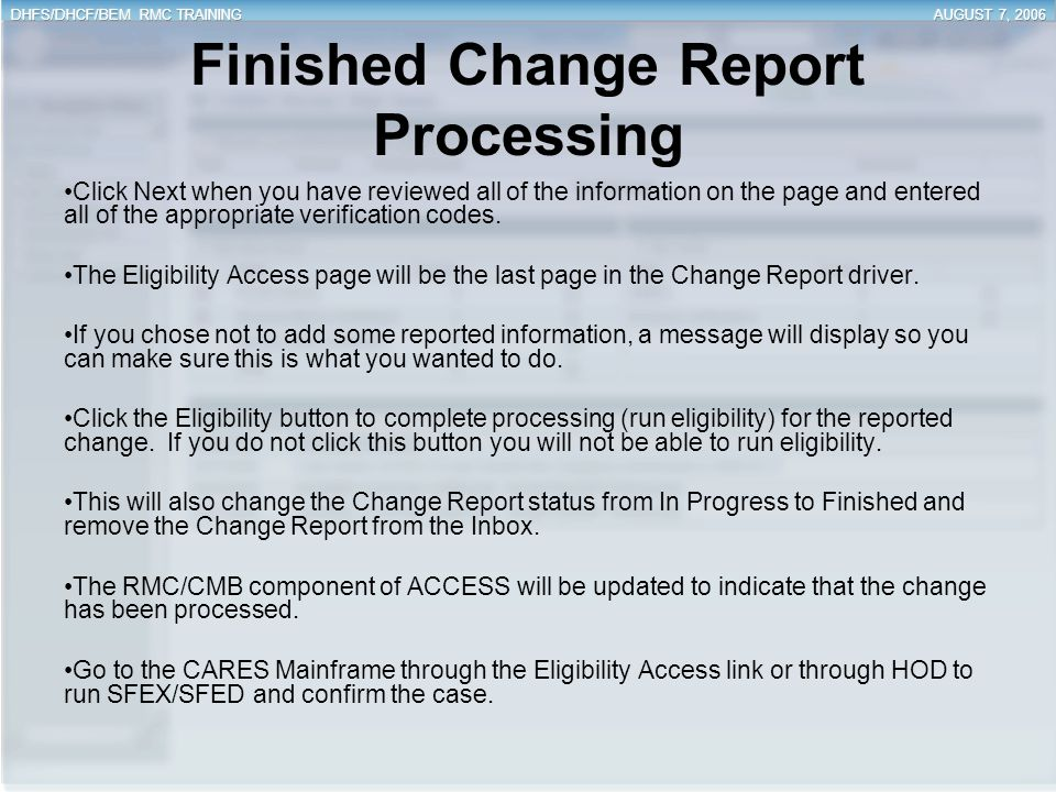 Finished Change Report Processing