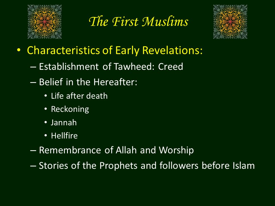 The First Muslims Characteristics of Early Revelations:
