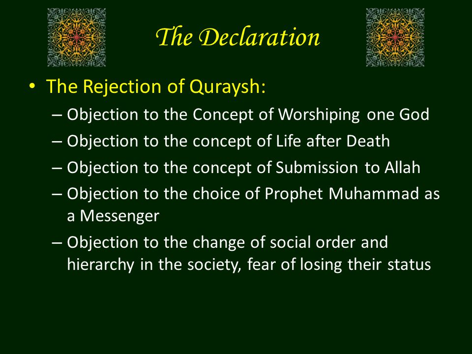 The Declaration The Rejection of Quraysh: