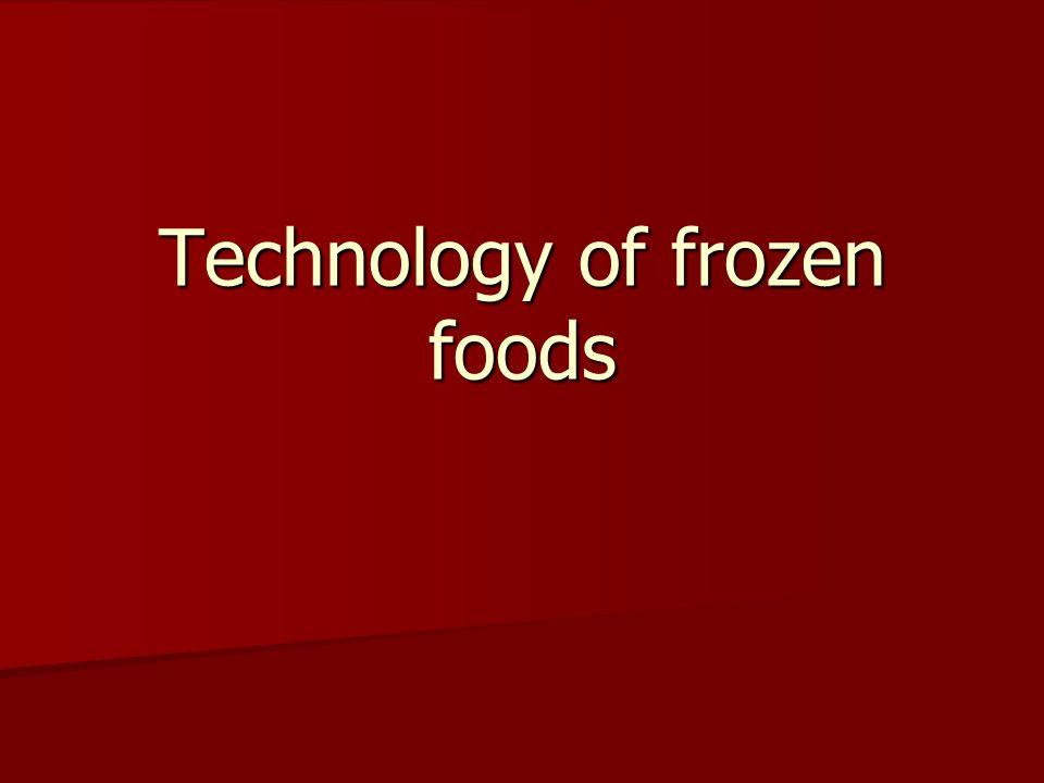 Technology of frozen foods