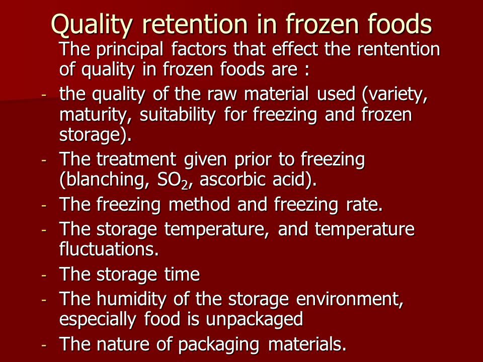 Quality retention in frozen foods